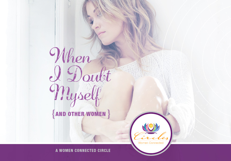 Webinar Series - When I Doubt Myself {and Other Women}